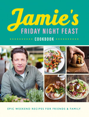 Cover art for Jamie's Friday Night Feast Cookbook