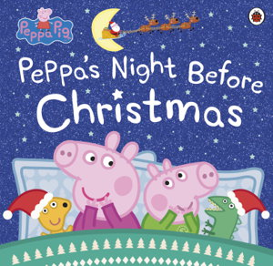 Cover art for Peppa Pig: Peppa's Night Before Christmas