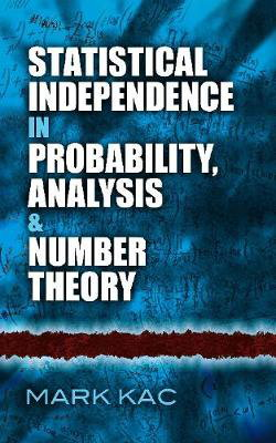 Cover art for Statistical Independence in Probability, Analysis and Number Theory