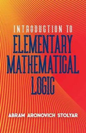 Cover art for Introduction to Elementary Mathematical Logic