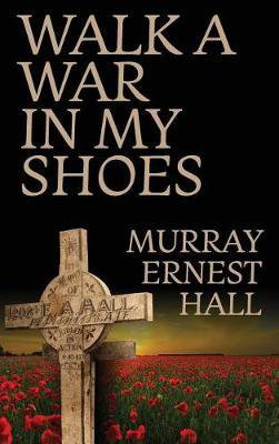 Cover art for Walk a War in My Shoes