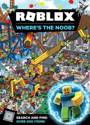 Roblox Where S The Noob Search And Find Book By Roblox Boffins