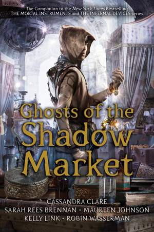 Cover art for Ghosts of the Shadow Market
