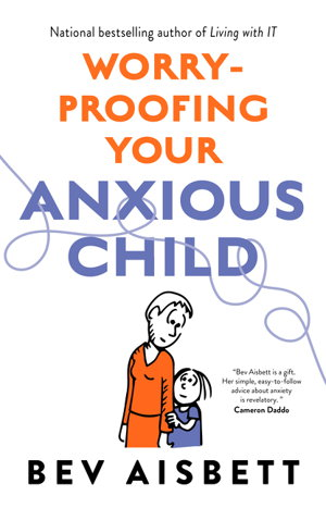 Cover art for Worry-Proofing Your Anxious Child