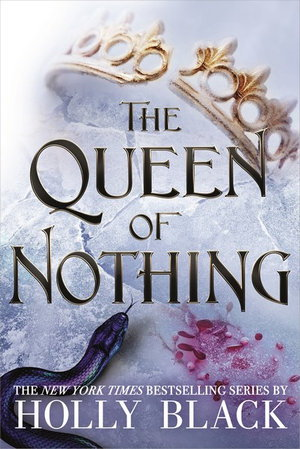 Cover art for The Queen of Nothing (The Folk of the Air #3)