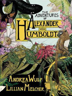 Cover art for The Adventures of Alexander von Humboldt