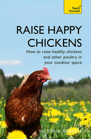 Cover art for Raise Happy Chickens