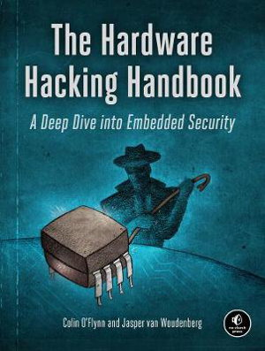 Cover art for The Hardware Hacking Handbook