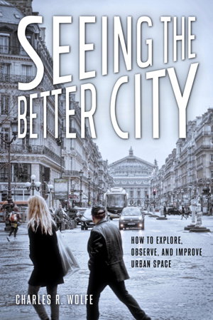 Cover art for Seeing the Better City