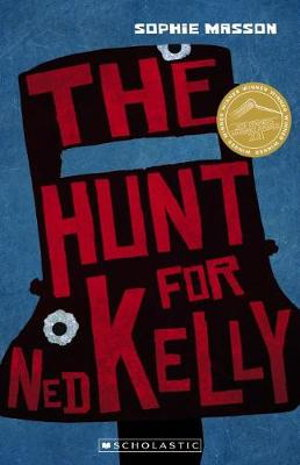 Cover art for My Australian Story: Hunt for Ned Kelly (new edition)