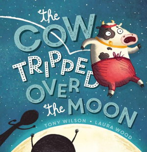 Cover art for Cow Tripped Over the Moon