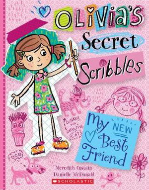 Cover art for Olivia's Secret Scribbles #1: My New Best Friend