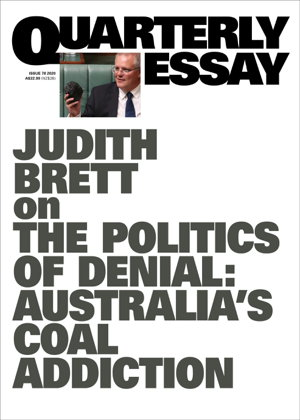 Cover art for Judith Brett on the politics of denial