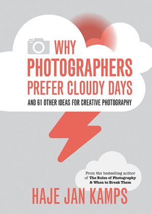 Cover art for Why Photographers Prefer Cloudy Days