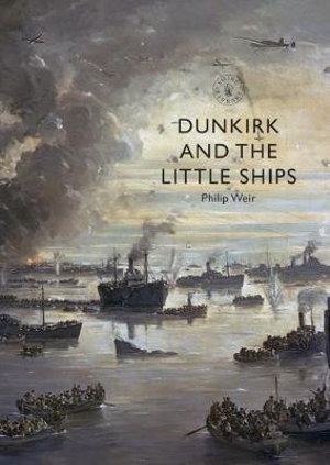 Cover art for Dunkirk and the Little Ships