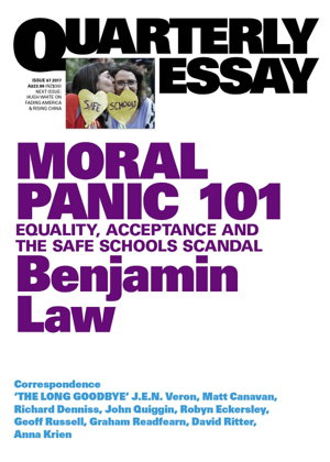 Cover art for Moral Panic 101: Equality, Acceptance and the Safe Schools Scandal: Quarterly Essay 67