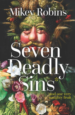 Cover art for Seven Deadly Sins and One Very Naughty Fruit
