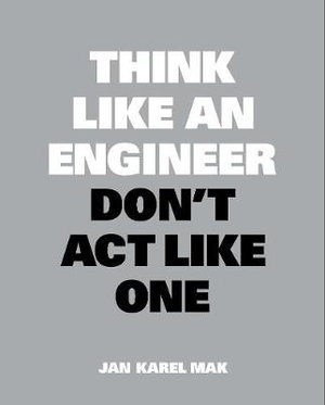Cover art for Think Like an Engineer, Don't Act Like One